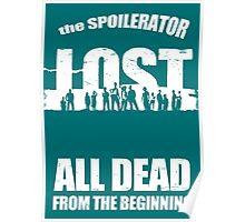 lost ( the spoilerator)   Poster