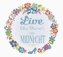 Live like there's no Midnight Kids Clothes