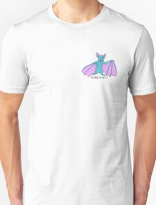 You Make Me Batty Unisex T-Shirt