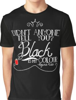 Black is my colour (white font, English spelling) Graphic T-Shirt