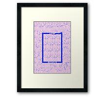 Make Something Framed Print