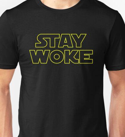Better Stay Woke Unisex T-Shirt