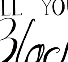 Black is my color (black font, American spelling) Sticker