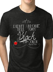 Black is my color (white font, American spelling) Tri-blend T-Shirt