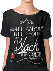 Black is my color (white font, American spelling) Chiffon Top