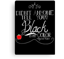 Black is my color (white font, American spelling) Canvas Print