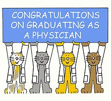 Congratulation on graduating as a physician'. by KateTaylor