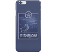 Big Bang Theory - We built a wall iPhone Case/Skin