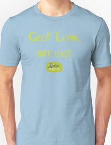 Geek love, not war Unisex T-Shirt