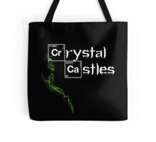 Crystal Meth Castles Tote Bag