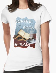 Coffee, books and rain T-Shirt