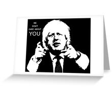 Boris Johnson says what he thinks Greeting Card