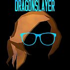 Dragonslayer by CallinghamM