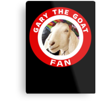 Gary The Goat (Fan) Metal Print