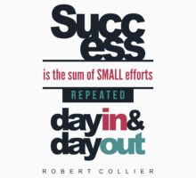 Success is the Sum of Small Efforts - Motivational Quote One Piece - Short Sleeve