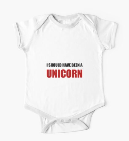 Should Have Been Unicorn One Piece - Short Sleeve