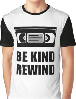 VHS Cassette Tape Be Kind Rewind Graphic T-Shirt