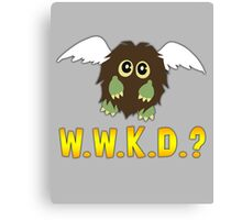 What Would Kuriboh Do? (W.W.K.D.?) Canvas Print