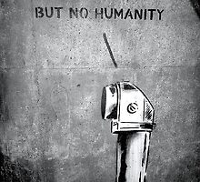 I see humans but no humanity by Lenny007
