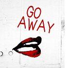 Go Away! by enbro