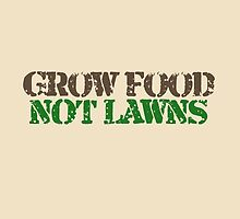 Grow food not Lawns by Boogiemonst