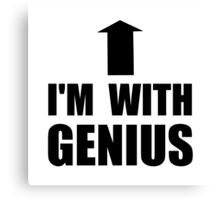 I'm With Genius Canvas Print