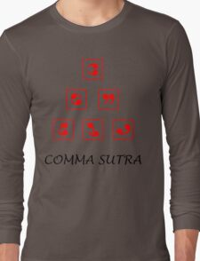 Funny Comma Sutra  Long Sleeve T-Shirt