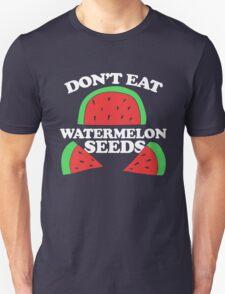 Don't eat watermelon seeds pregnancy humor Unisex T-Shirt