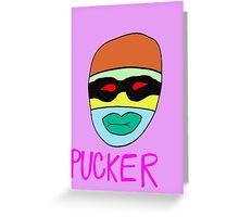 Pucker Greeting Card