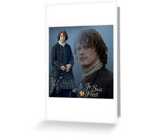 Jamie Fraser/Je Suis Prest Greeting Card