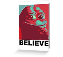Pepe the Frog - Believe Greeting Card