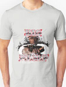 BIG PIMP TEE T-Shirt