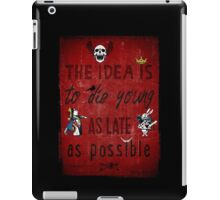 Die Young iPad Case/Skin