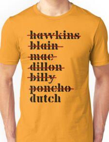 Dutch is Last - Predator Unisex T-Shirt