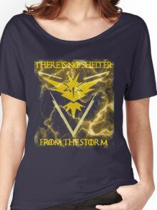 There is no shelter from the storm Pokemon go Women's Relaxed Fit T-Shirt