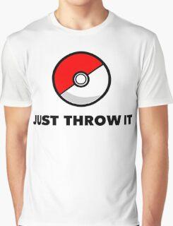 Pokemon Go Pokeballs - Just Throw It Graphic T-Shirt