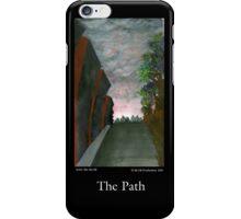 The Path iPhone Case/Skin