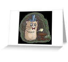 Sir Hamster with tea Greeting Card