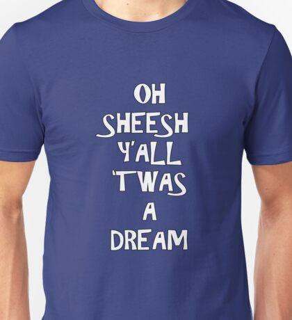 Jake and Amir - OH SHEESH YALL TWAS A DREAM Unisex T-Shirt