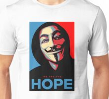 anonymous we are the hope Unisex T-Shirt