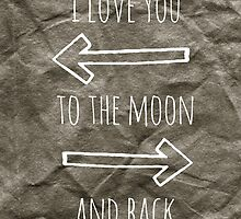 To the Moon and Back by Lolabella