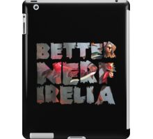 Better Nerf Irelia iPad Case/Skin