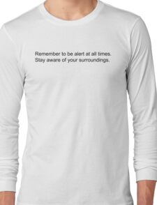 Pokemon GO: Remember to be alert at all times. Stay aware of your surroundings. Long Sleeve T-Shirt
