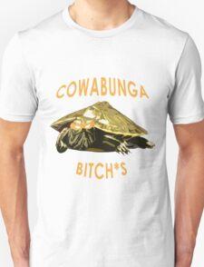 Cowabunga, bitch*s! T-Shirt