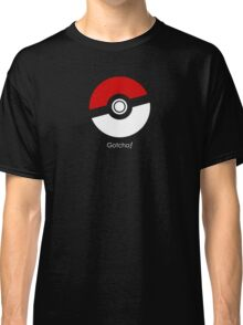 Pokemon Go! Gotcha gear Classic T-Shirt