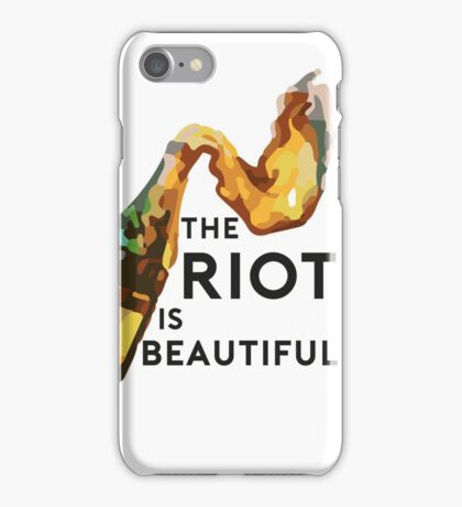 The riot is beautiful iPhone Case/Skin