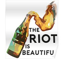 The riot is beautiful Poster