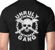 Unruly Gang Unisex T-Shirt
