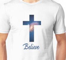 Believe Unisex T-Shirt