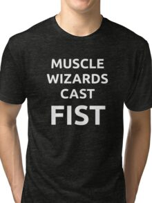 Muscle wizards cast FIST - white text Tri-blend T-Shirt